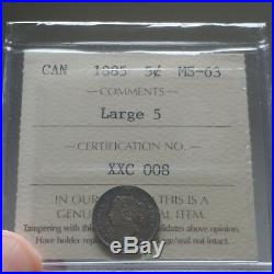 1885 Canada 5 Cents ICCS MS-63 Large 5 Book Value $4000 ULTRA RARE